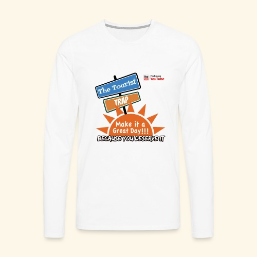 Make it a Great Day - Men's Premium Long Sleeve T-Shirt