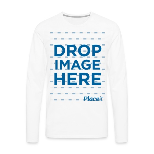 DROP IMAGE HERE - Placeit Design - Men's Premium Long Sleeve T-Shirt
