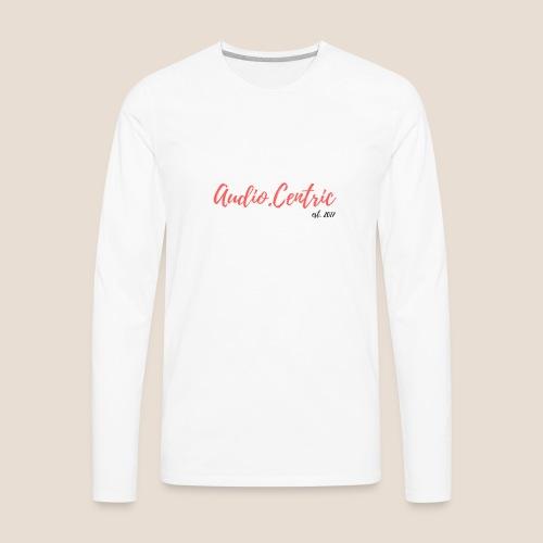 Audio.Centric WH/TE - Men's Premium Long Sleeve T-Shirt