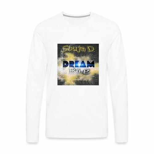 BIG DREAMS - Men's Premium Long Sleeve T-Shirt