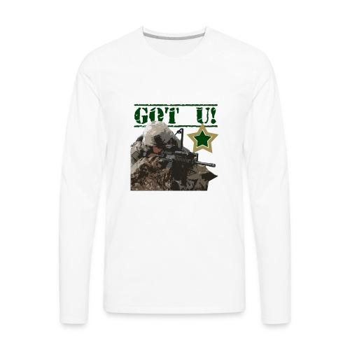 GOT U MILITARY STYLE - Men's Premium Long Sleeve T-Shirt
