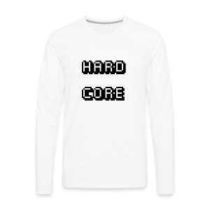 HARDCORE - Men's Premium Long Sleeve T-Shirt
