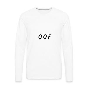 OOF SHIRTS - Men's Premium Long Sleeve T-Shirt
