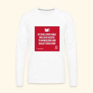 Goal 4 education for all 2030 - Men's Premium Long Sleeve T-Shirt
