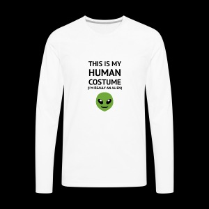 This Is My Human Costume - Alien Edition - Men's Premium Long Sleeve T-Shirt
