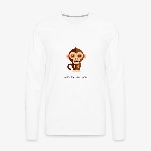 never snitch .... - Men's Premium Long Sleeve T-Shirt