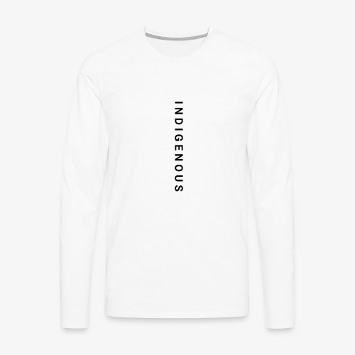 Idigenous apparel - Men's Premium Long Sleeve T-Shirt