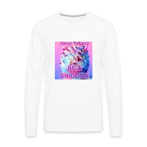 Never To Lazy To Be A Unicorn - Men's Premium Long Sleeve T-Shirt