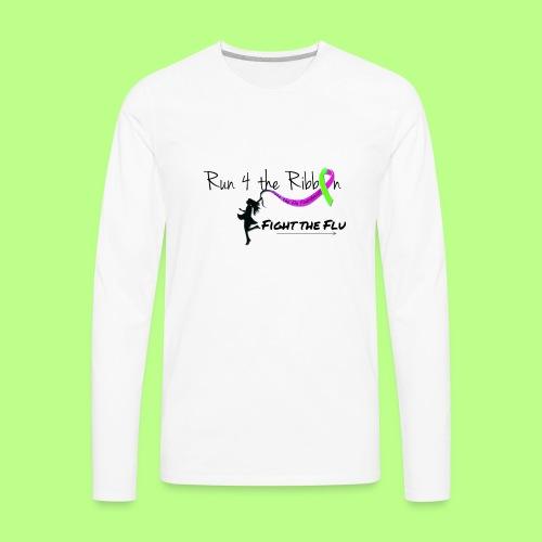 FIGHT THE FLU RUNNING 4 THE RIBBON - Men's Premium Long Sleeve T-Shirt