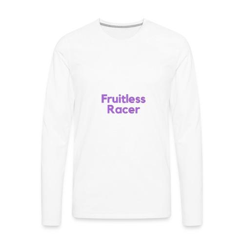The Original Fruitless Racer Text Merch - Men's Premium Long Sleeve T-Shirt