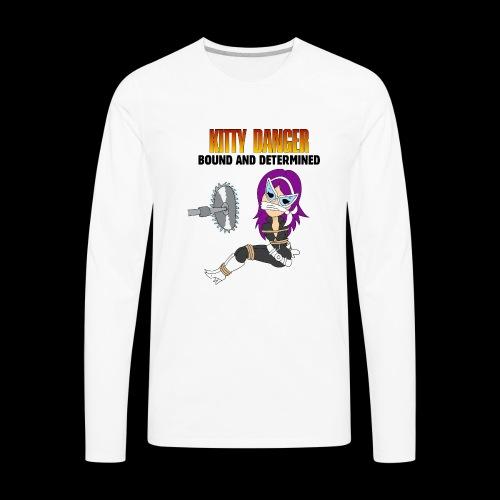 Kitty Danger Bound and Determined - Men's Premium Long Sleeve T-Shirt
