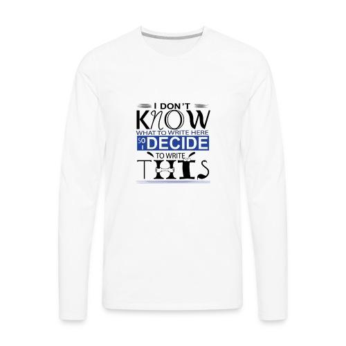 Unisex Tee Graphic Custom Design - Men's Premium Long Sleeve T-Shirt