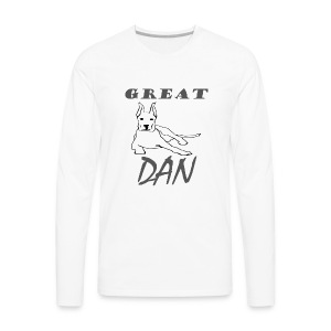 Great Dan Dog Funny Shirt For Dog Lover - Men's Premium Long Sleeve T-Shirt