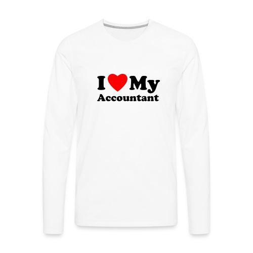I love my Accountant - Men's Premium Long Sleeve T-Shirt