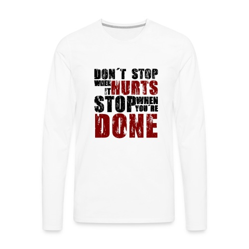 Gym motivation - Men's Premium Long Sleeve T-Shirt