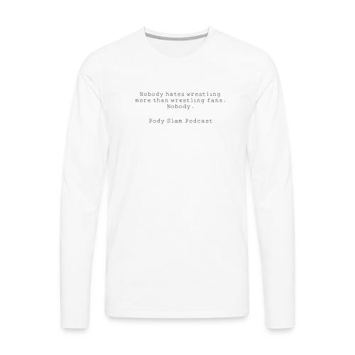 Wrestling Fans - Men's Premium Long Sleeve T-Shirt