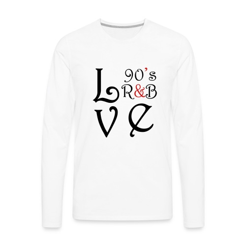 i Love 90s R&B - Men's Premium Long Sleeve T-Shirt