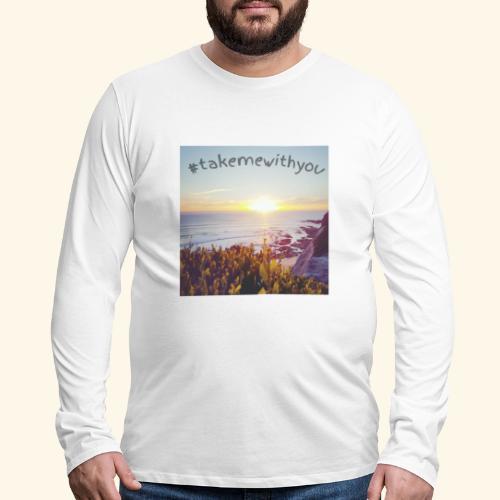 Take me - Men's Premium Long Sleeve T-Shirt