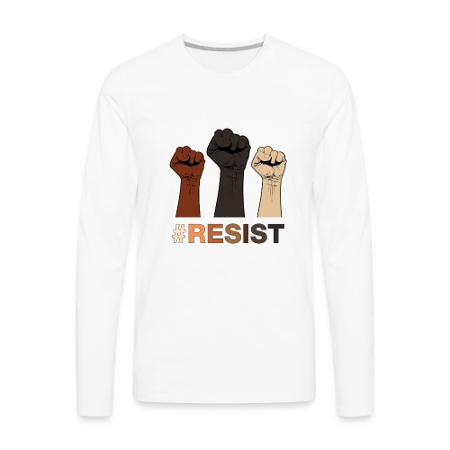 Resist / Racial Justice - Men's Premium Long Sleeve T-Shirt