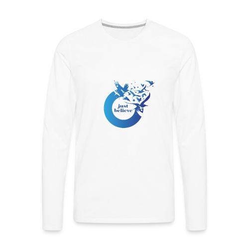 Just Believe - Men's Premium Long Sleeve T-Shirt