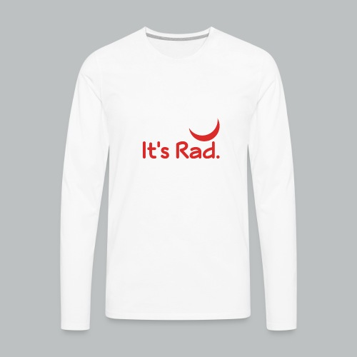 It's Rad - Men's Premium Long Sleeve T-Shirt