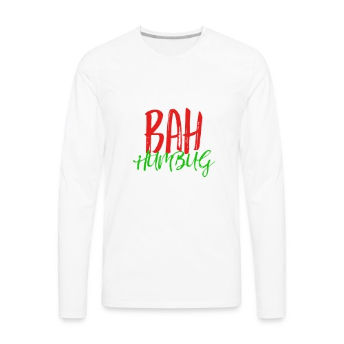 Bah Humbug Handwritten - Men's Premium Long Sleeve T-Shirt
