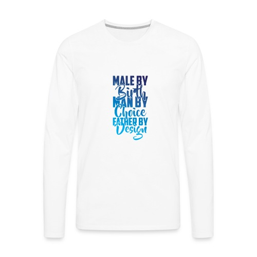 MALE BY BIRTH - MULTI BLUE - Men's Premium Long Sleeve T-Shirt