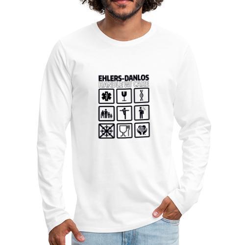 EDS AWARENESS – Handle With Care - Men's Premium Long Sleeve T-Shirt