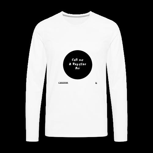 Call Me A Rapstar Boi - Men's Premium Long Sleeve T-Shirt