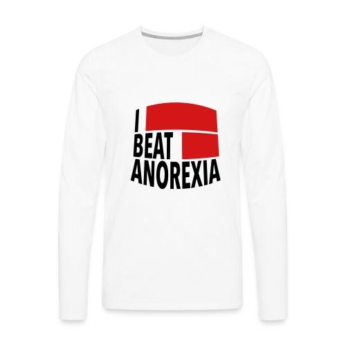 I Beat Anorexia - Men's Premium Long Sleeve T-Shirt