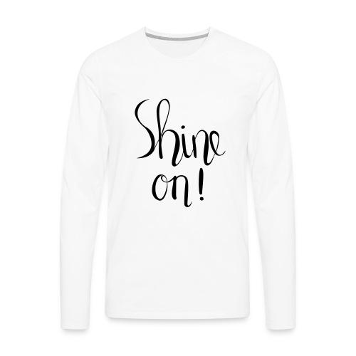 Sine on! handlettered print design - Men's Premium Long Sleeve T-Shirt