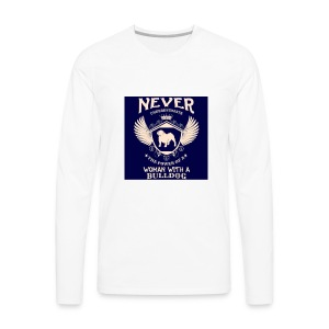 Never underestimate a Woman with a Bulldog - Men's Premium Long Sleeve T-Shirt