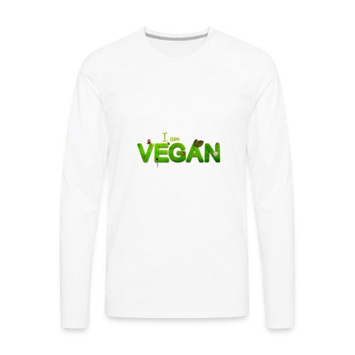 I am Vegan - Men's Premium Long Sleeve T-Shirt