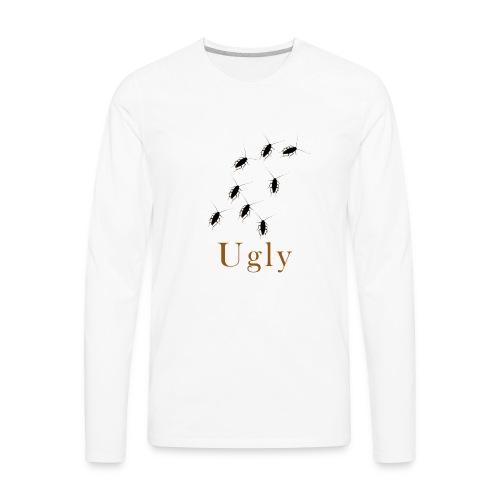 Ugly Roach Design 2 - Men's Premium Long Sleeve T-Shirt