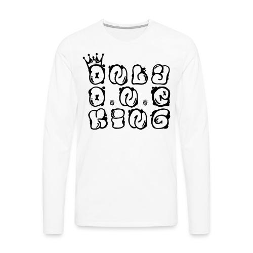 ONLY ONE KING - Men's Premium Long Sleeve T-Shirt