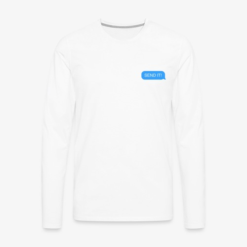 SEND IT! - Men's Premium Long Sleeve T-Shirt