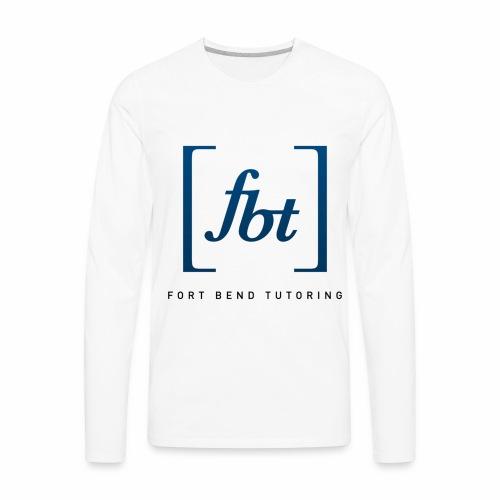Fort Bend Tutoring Logo [fbt] - Men's Premium Long Sleeve T-Shirt