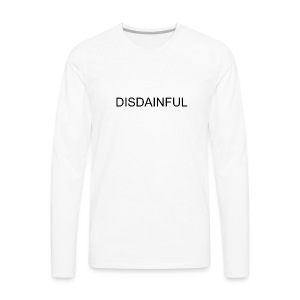 DISDAINFUL White - Men's Premium Long Sleeve T-Shirt