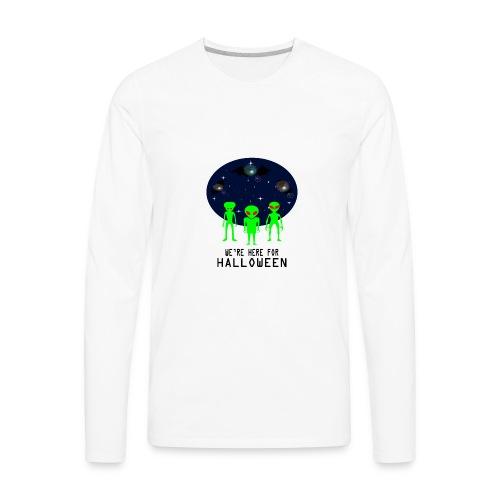 WE'RE HERE FOR HALLOWEEN - Men's Premium Long Sleeve T-Shirt