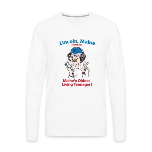 Maine's Oldest Living Teenager - Men's Premium Long Sleeve T-Shirt