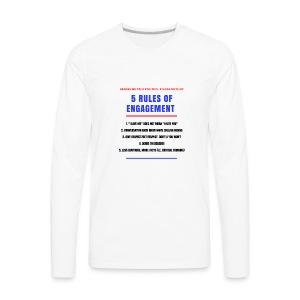5 Rules of Political Engagement - Men's Premium Long Sleeve T-Shirt