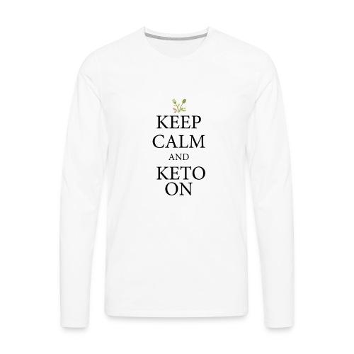 Keto keep calm - Men's Premium Long Sleeve T-Shirt