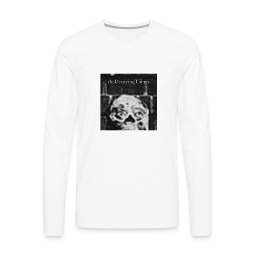 the Decaying Things _ Ghetto Goth - Men's Premium Long Sleeve T-Shirt