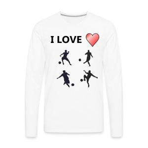 Geek T-shirt I love soccer - Men's Premium Long Sleeve T-Shirt