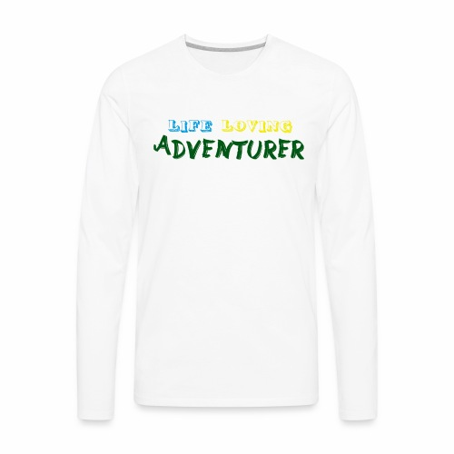 Life loving adventurer text - Men's Premium Long Sleeve T-Shirt