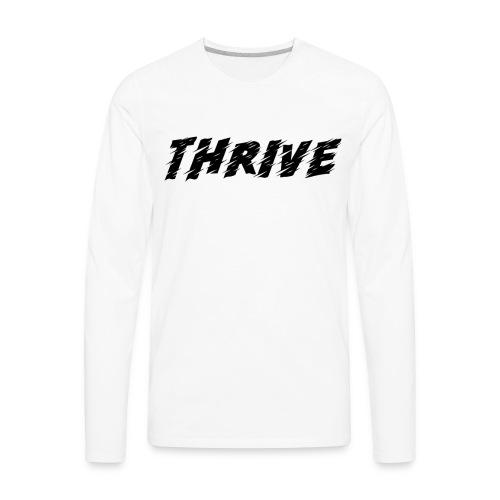 Thrive - Men's Premium Long Sleeve T-Shirt