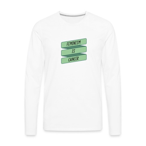 Feminism.jpg - Men's Premium Long Sleeve T-Shirt
