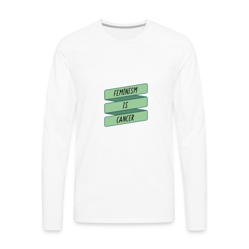 Feminism.jpg - Men's Premium Long Sleeve T-Shirt