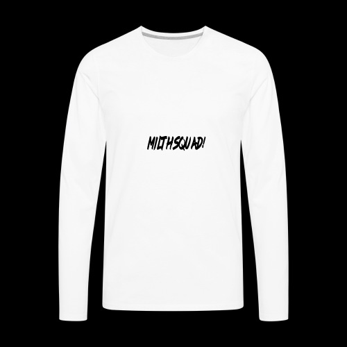 MILTH SQUAD! - Men's Premium Long Sleeve T-Shirt