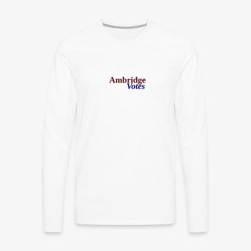 Ambridge Votes - Men's Premium Long Sleeve T-Shirt